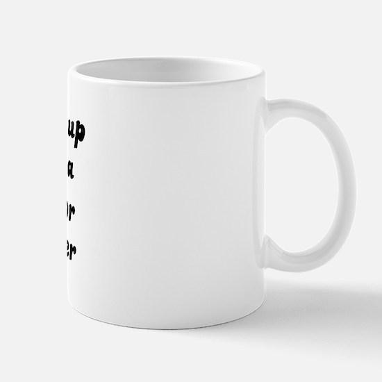 Toll Collector like my mother Mug