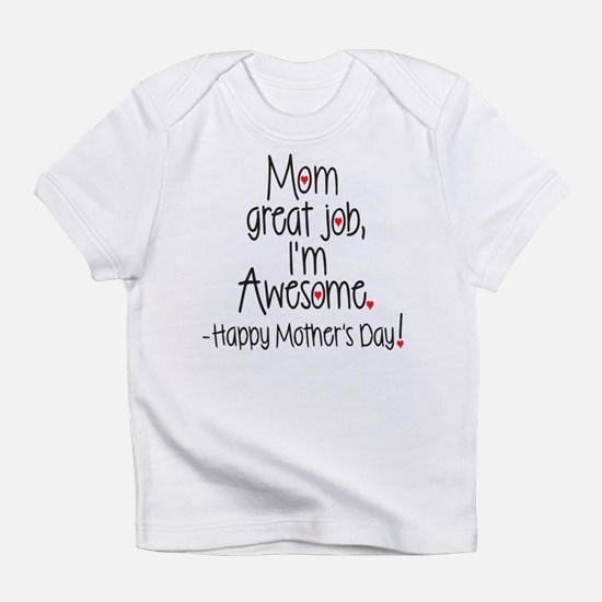 Cute Mothers day Infant T-Shirt