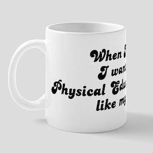 Physical Education Teacher li Mug