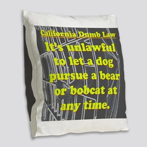 California Dumb Law 001 Burlap Throw Pillow