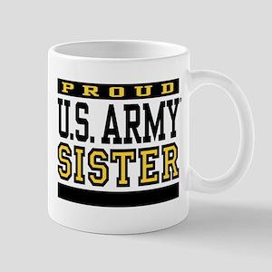 Proud U.S. Army Sister Mug