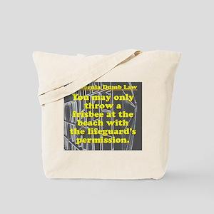 California Dumb Law 003 Tote Bag