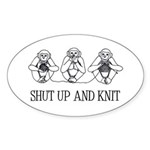 Shut Up and Knit Monkey Oval Sticker