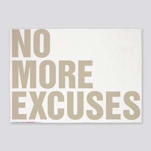 No More Excuses 5'x7'Area Rug