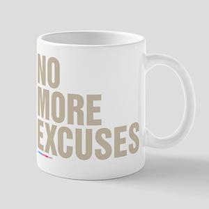 No More Excuses Mugs