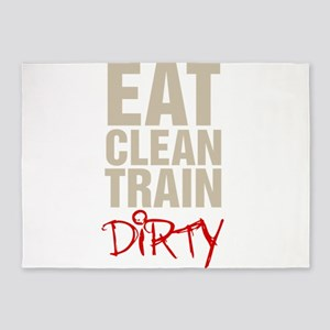 Eat Clean Train Dirty 5'x7'Area Rug