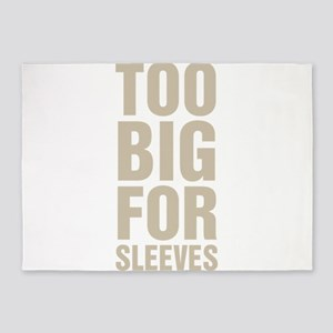Too Big For Sleeves 5'x7'Area Rug