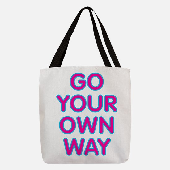 Go Your Own Way Polyester Tote Bag
