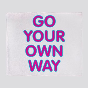 Go Your Own Way Throw Blanket