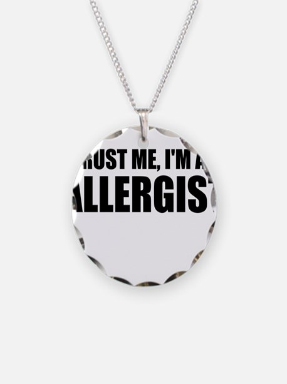 Trust Me, Im An Allergist Necklace