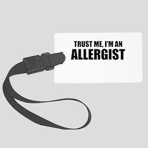 Trust Me, Im An Allergist Luggage Tag