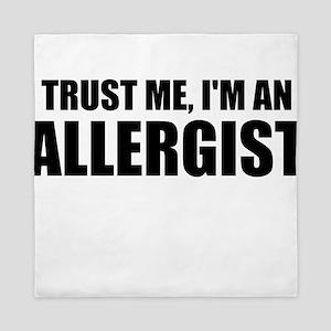Trust Me, Im An Allergist Queen Duvet