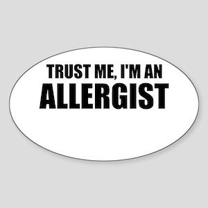 Trust Me, Im An Allergist Sticker
