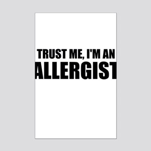 Trust Me, Im An Allergist Posters