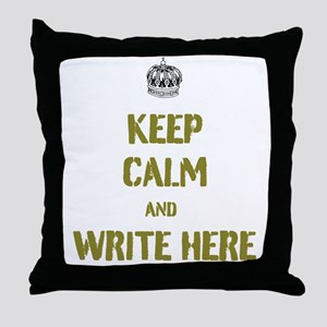 Keep Calm customisiable Throw Pillow