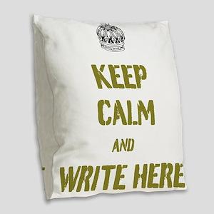 Keep Calm customisiable Burlap Throw Pillow