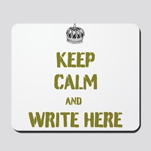 Keep Calm customisiable Mousepad