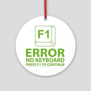 Error No Keyboard Press F1 To Continue Ornament (R