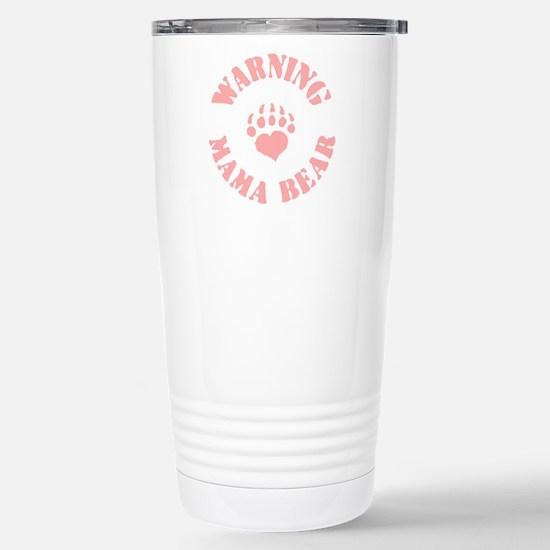 Warning - Mama Bear Stainless Steel Travel Mug