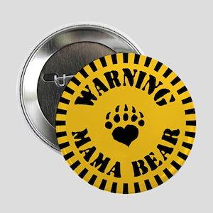 """Warning - Mama Bear 2.25"""" Button"""