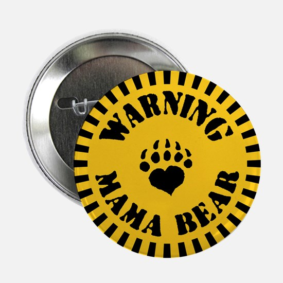 "Warning - Mama Bear 2.25"" Button"