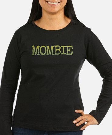 Mombie Long Sleeve T-Shirt