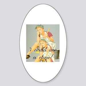 house cleaning humor Sticker (Oval)