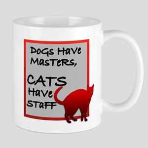 Dogs have masters ... Mugs