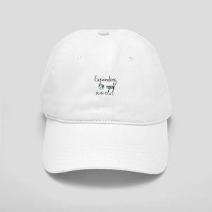 Expanding your world. Cap