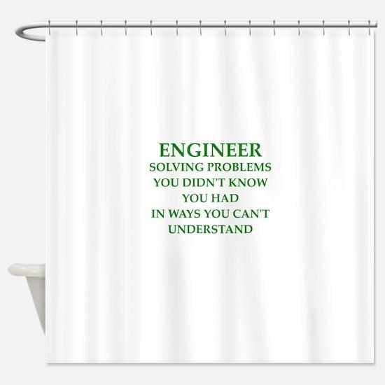 ENGINEER1 Shower Curtain