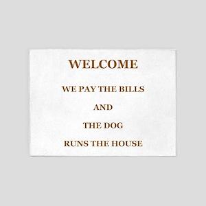 The Dog Runs The House 5'x7'area Rug