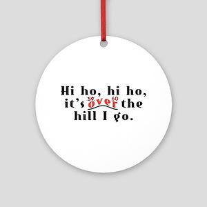 Hi Ho 60 Ornament (Round)
