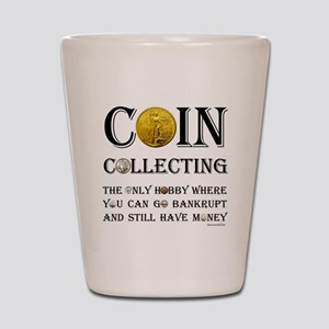 Coin Collecting Shot Glass