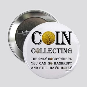 """Coin Collecting 2.25"""" Button (10 pack)"""