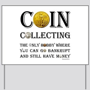 Coin Collecting Yard Sign