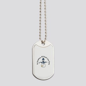 At Christmas All Roads Lead Home Dog Tags