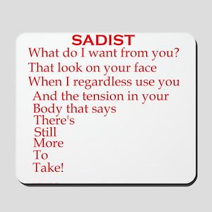 Sadist Poem Mousepad