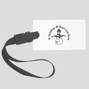 At Christmas All Roads Lead Home Luggage Tag