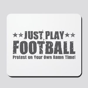 Just Play Football Mousepad