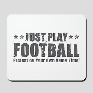 Just Play Football Mousepad