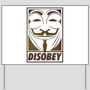 disobey Yard Sign