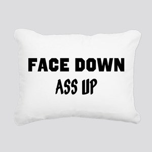 face down ass up 3 Rectangular Canvas Pillow
