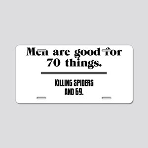 men are good for Aluminum License Plate