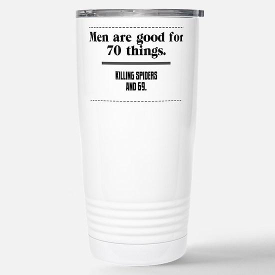 men are good for Travel Mug