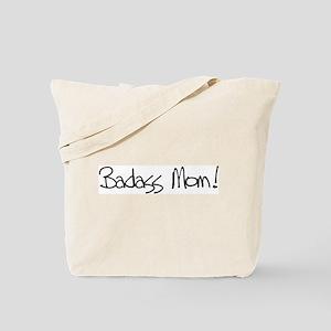 Badass Mom! Tote Bag