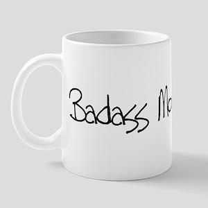 Badass Mom! Mug