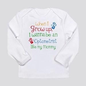 Optometrist Like Mommy Long Sleeve Infant T-Shirt