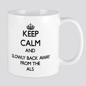 Keep calm and slowly back away from Als Mugs