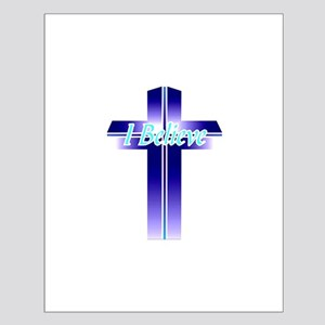 I Believe Cross Small Poster