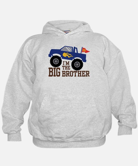 I'm The Big Brother Monster Truck Hoodie
